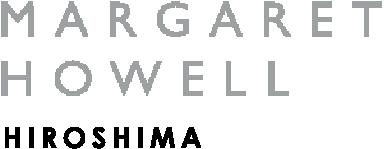 マーガレット・ハウエル 広島店