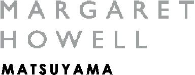 マーガレット・ハウエル松山店